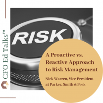 A Proactive vs. Reactive Approach to Risk Management