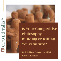 Is Your Competitive Philosophy Building or Killing Your Culture?