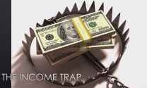 Do You Know What the Income Trap Is? You'd Better. (Video & Podcast)